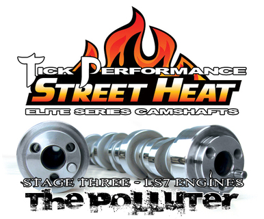 LS7 Tick Performance Stage 3 Polluter Street Heat Camshaft