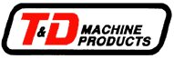 T&D Machine Products