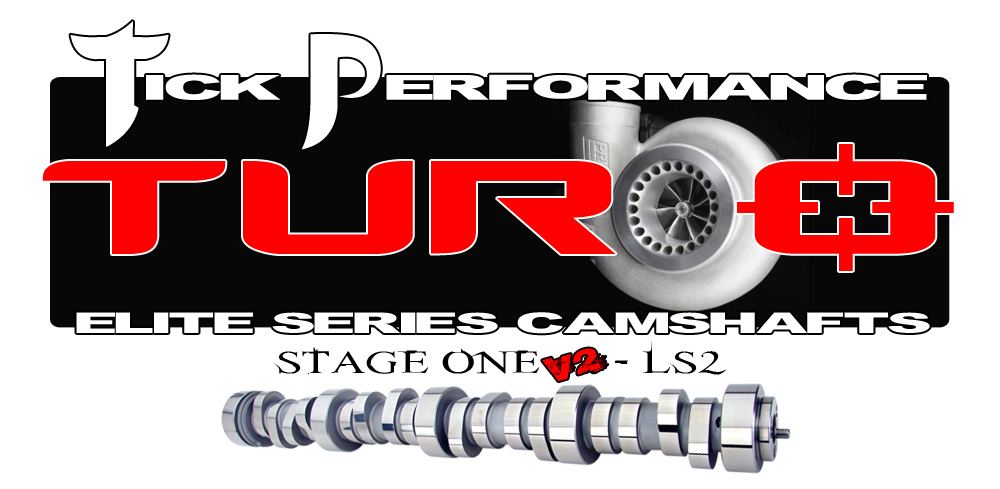 LS2 Tick Performance Stage 1 V2 Turbo Camshaft